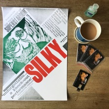 Silky Live Poster: Design by Anneliese Appelby, printed on the Wharfedale Press at Tilley Print, Ledbury. Image by Rachel Munro-Fawcett.